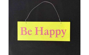 Dekoschild ''Be Happy''